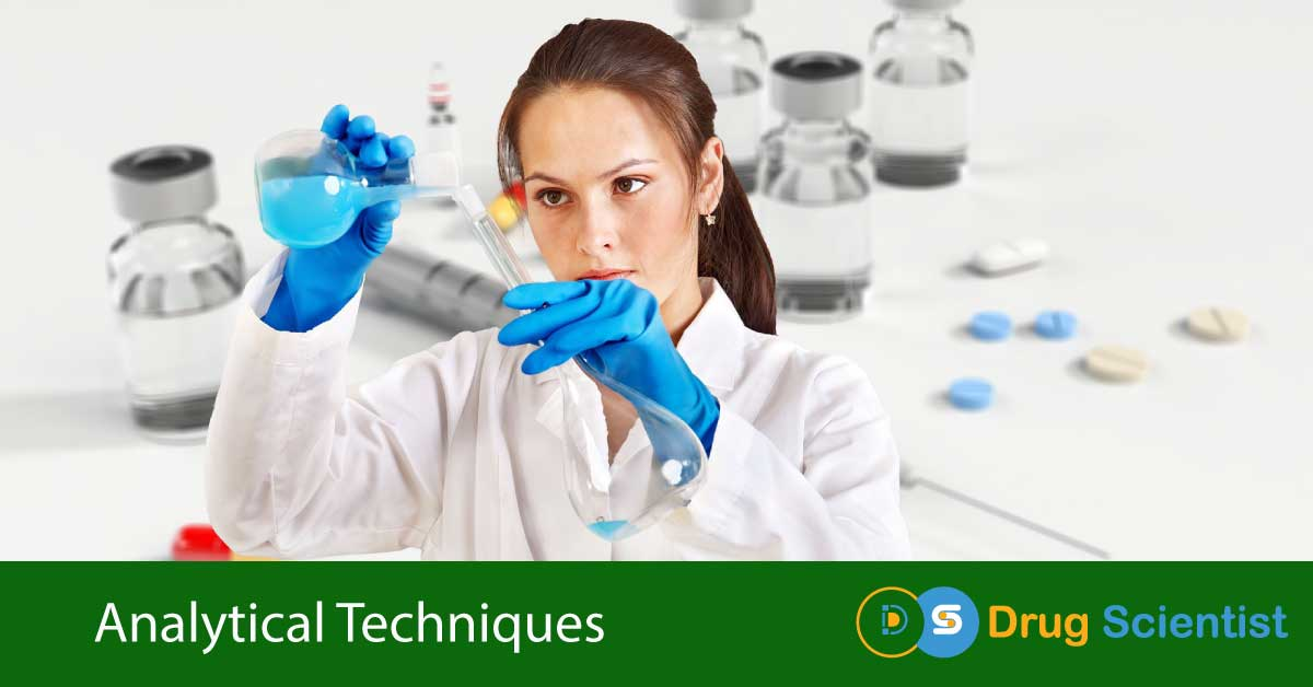 Analytical Techniques-4 Different Types Used in Pharmaceutical Analysis