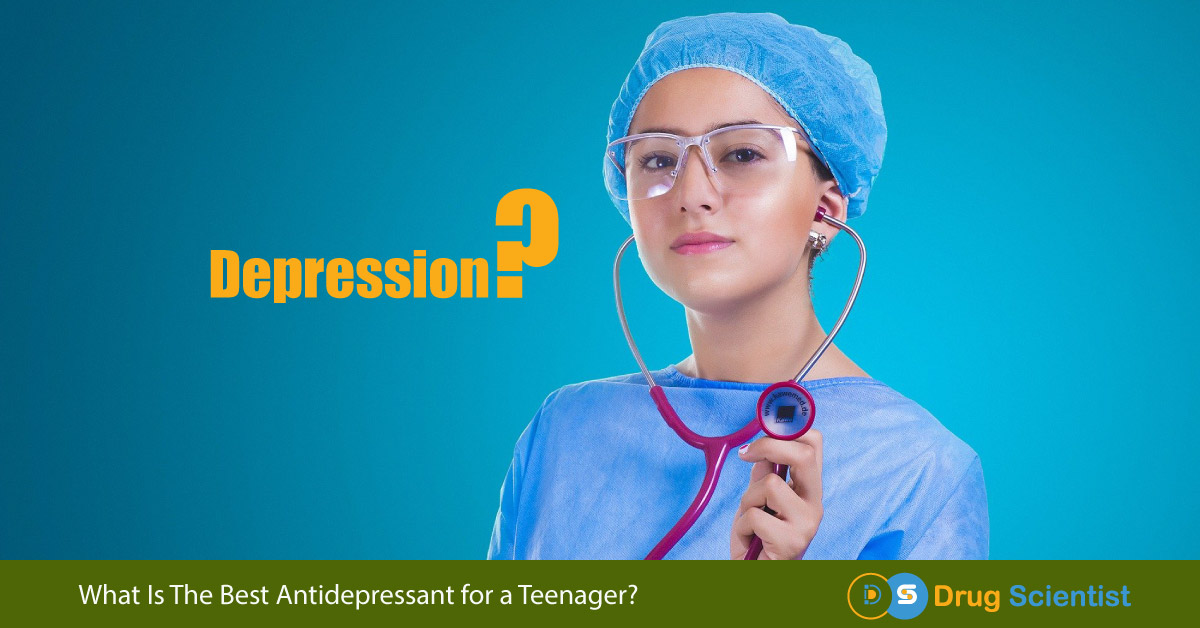 What Is The Best Antidepressant for a Teenager in 2021-Approved by FDA